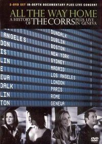 Cover The Corrs - All The Way Home - The History Of The Corrs [DVD]